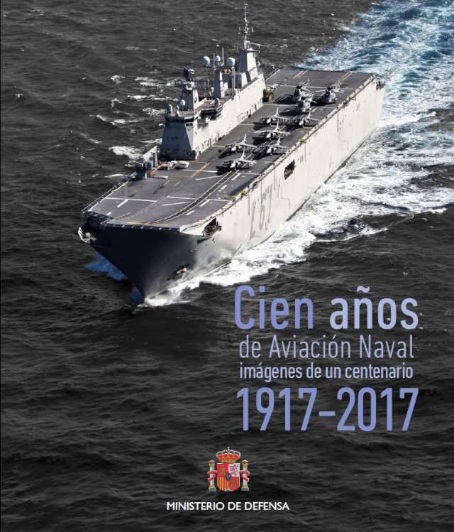 Cien Años de Aviación Naval Imagenes de un Centenario