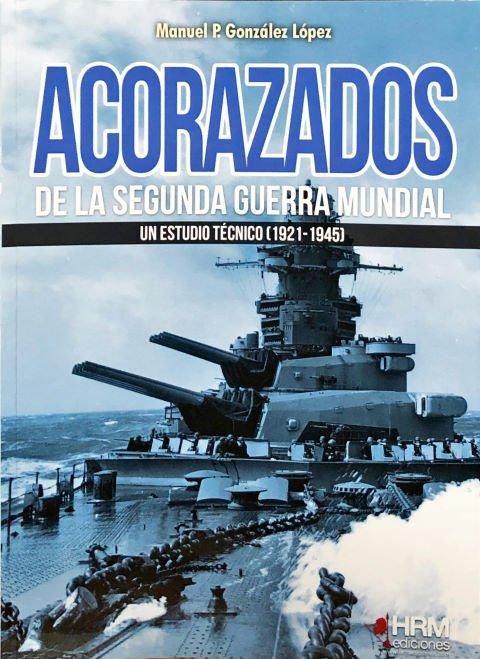 libro Acorazados de la segunda guerra mundial